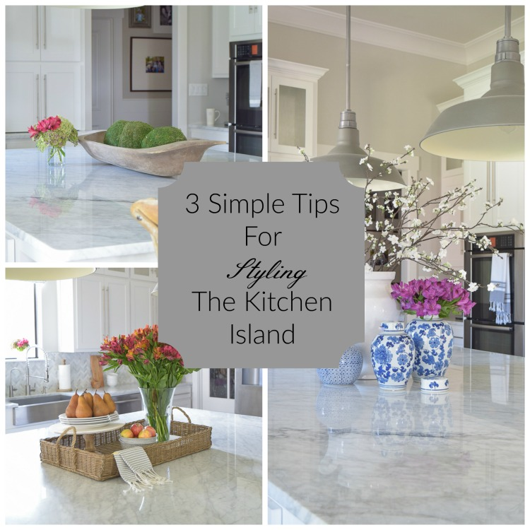 3-simple-tips-for-styling-the-kitchen-island