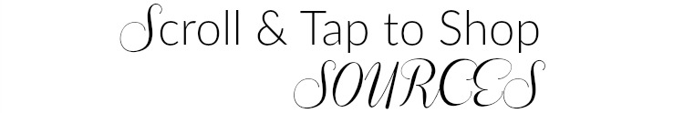scroll & tap to shop sources