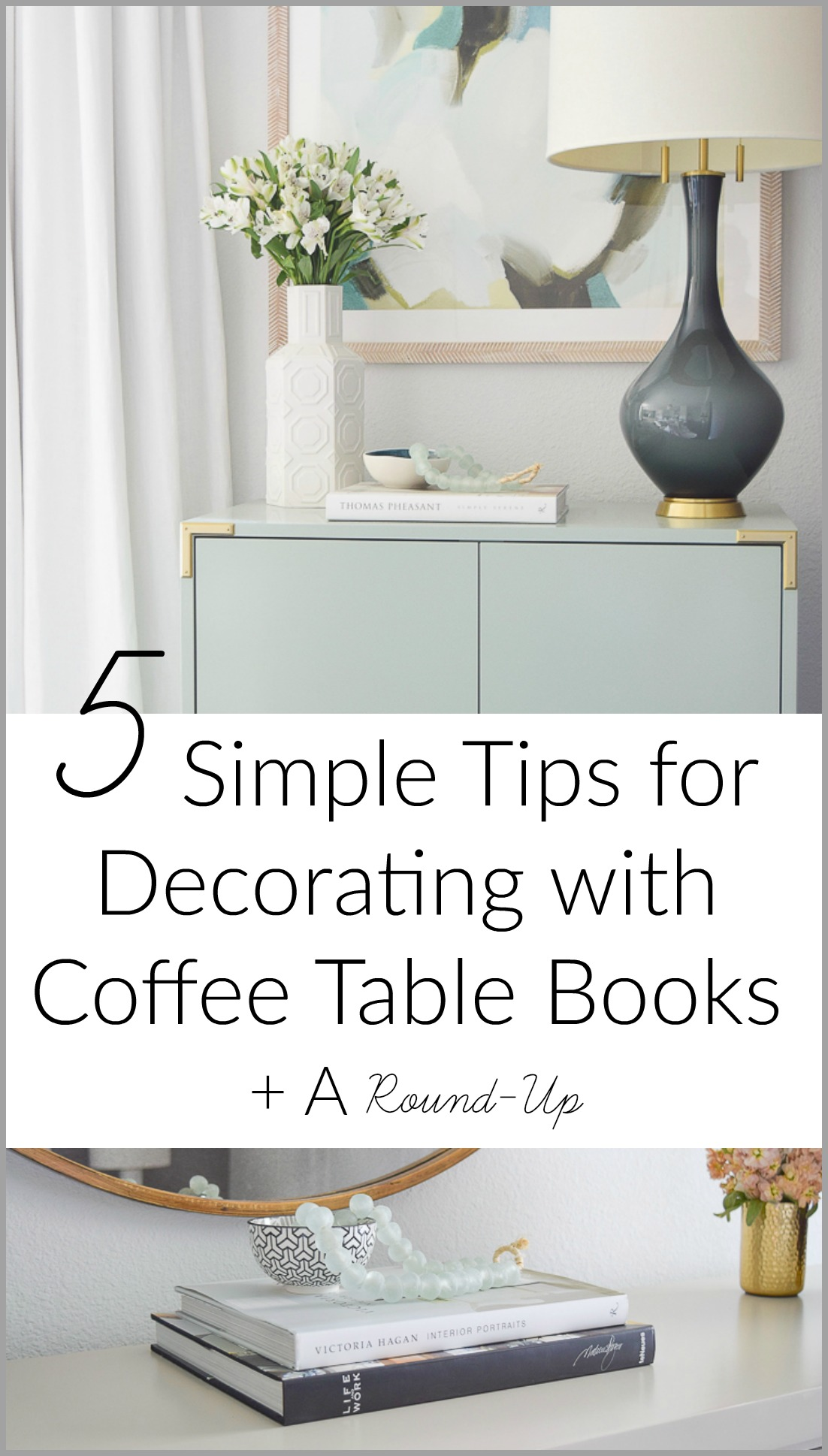 5 Simple Tips for Decorating with Coffee Table Books