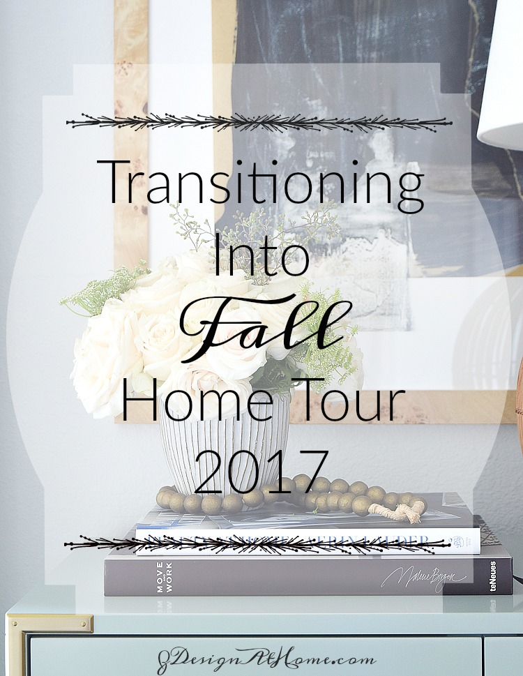 Transitioning Into Fall Home Tour 2
