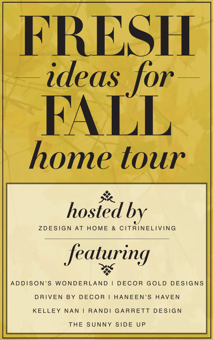 Fresh Ideas For Fall Home Tour hosted by ZDesign At Home Citrine Living