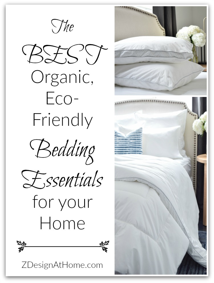 The Best Organic, Eco-Friendly Bedding Essentials for your Home