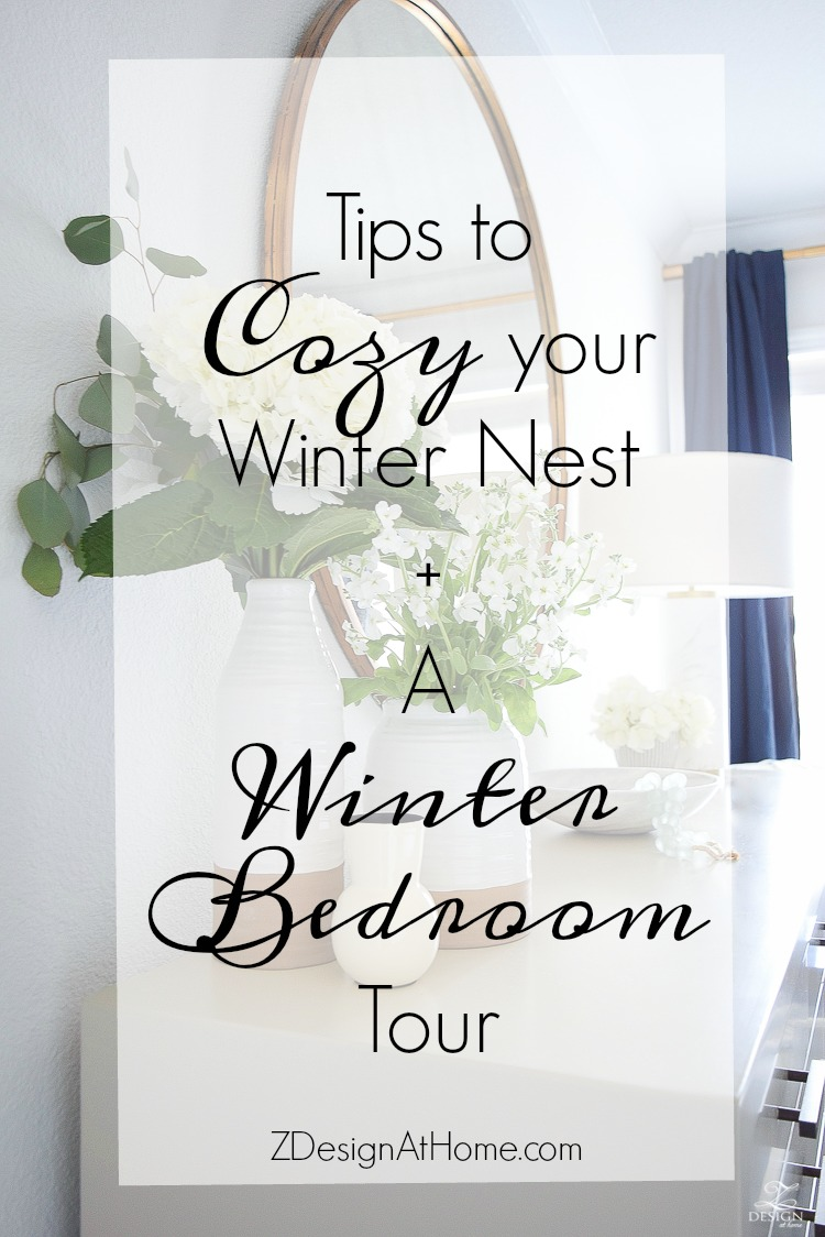 Tips to cozy your winter next plus a winter bedroom tour