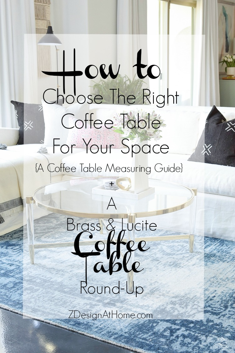 How to choose the right coffee table for your space (a coffee table measuring guide) + a brass and lucite coffee table round up