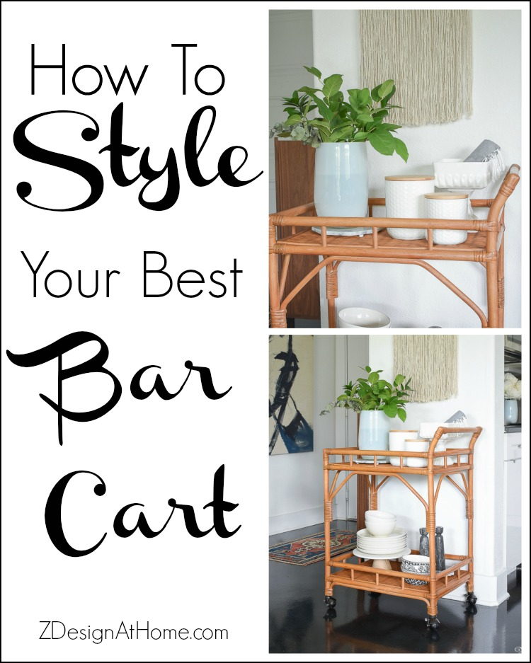 How to style your best bar cart - ZDesign At Home