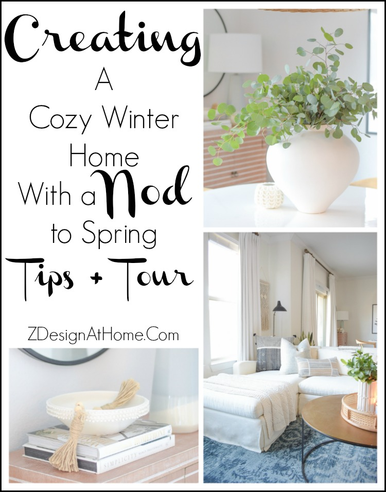 Creating A Cozy Winter Home - Tips + Tour